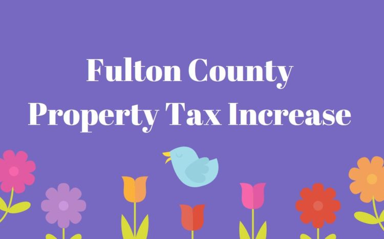 Verify Fulton County GA Tax Increase